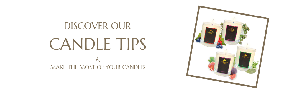 how to burn your candles - candle tips - luxury candles