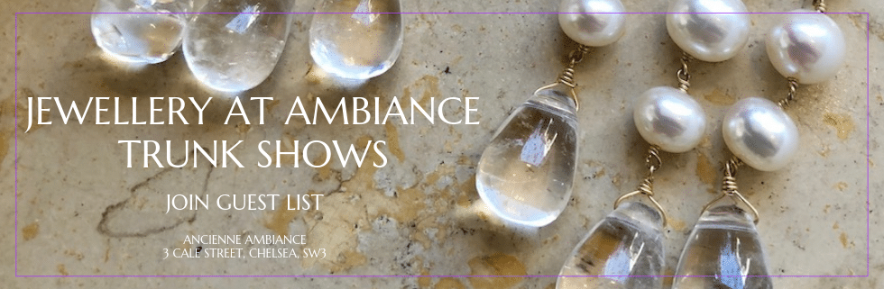jewellery trunk shows at ancienne ambiance