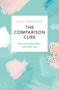 the comparison cure by lucy sheridan - Wellbeing 2020 New Year New Book