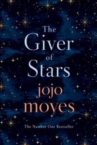 the giver of stars by jojo moyes - Wellbeing 2020 New Year New Book