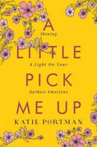 a little pick me up by katie portman - Wellbeing 2020 New Year New Book